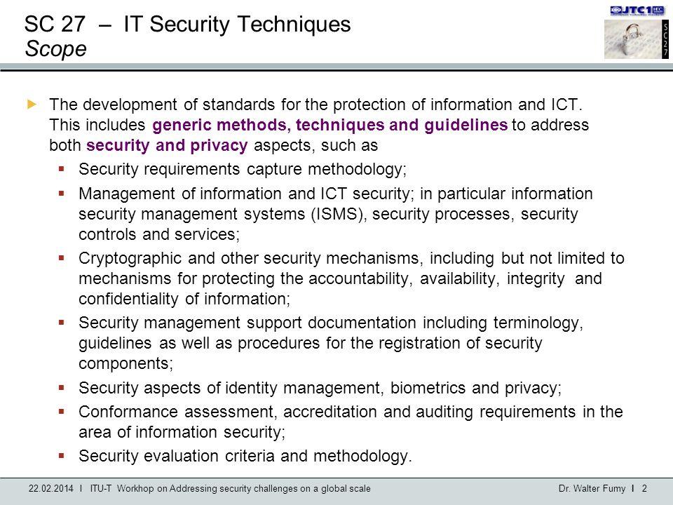 SC 27 – IT Security Techniques Scope
