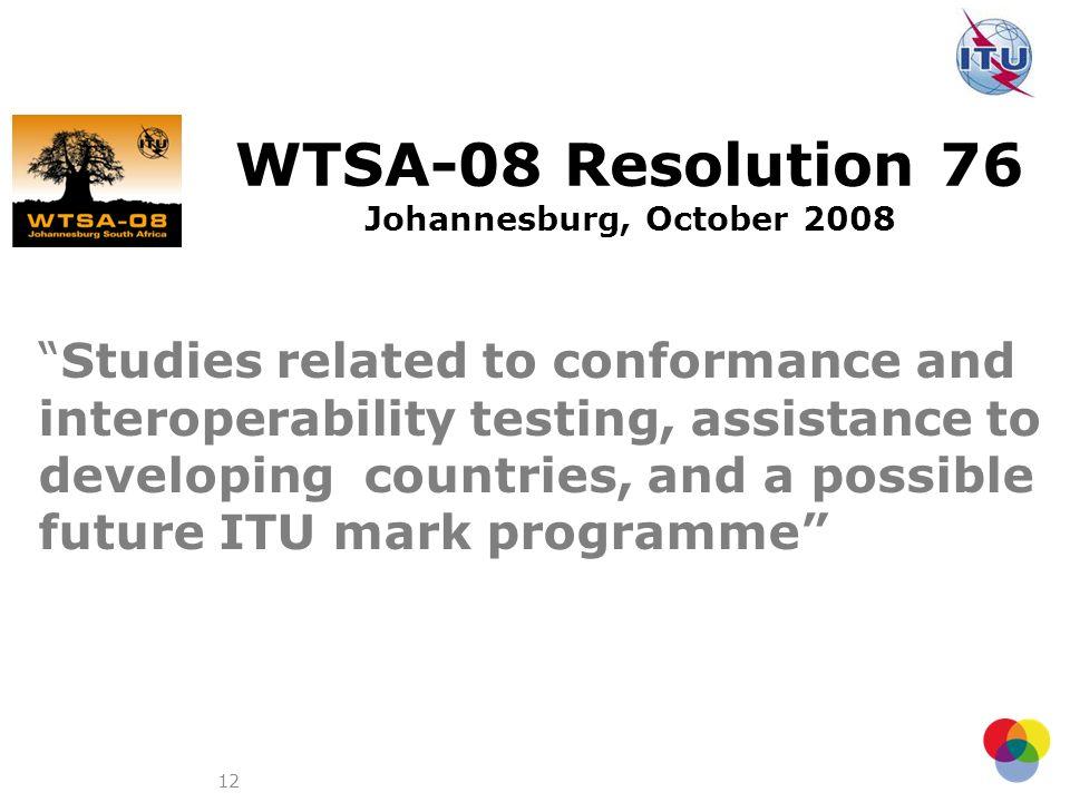 WTSA-08 Resolution 76 Johannesburg, October 2008