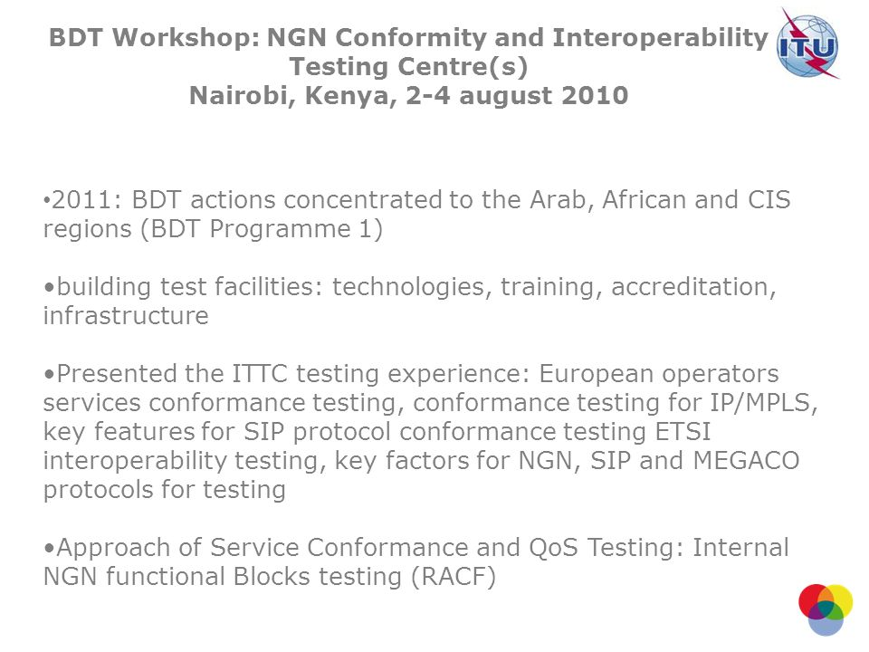 BDT Workshop: NGN Conformity and Interoperability Testing Centre(s)