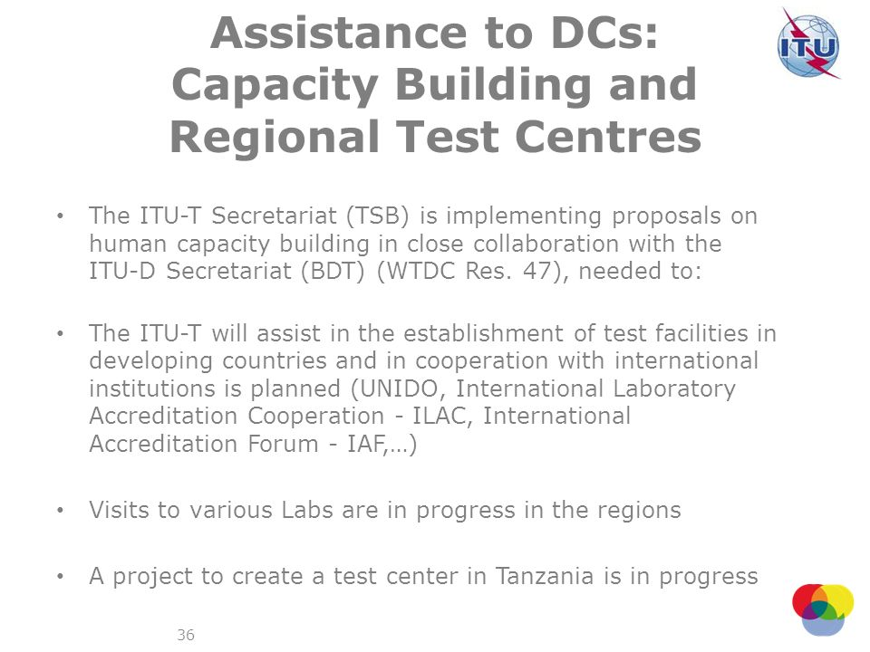 Assistance to DCs: Capacity Building and Regional Test Centres