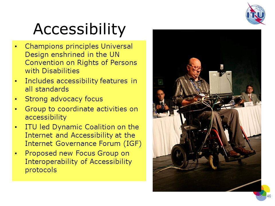 Accessibility Champions principles Universal Design enshrined in the UN Convention on Rights of Persons with Disabilities.