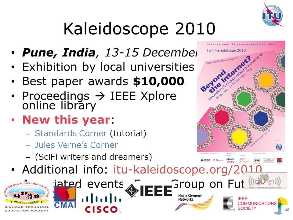 Kaleidoscope 2010 Pune, India, 13-15 December 2010
