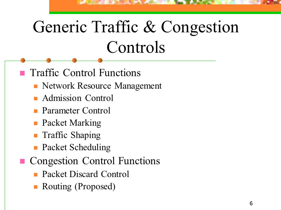 Generic Traffic & Congestion Controls