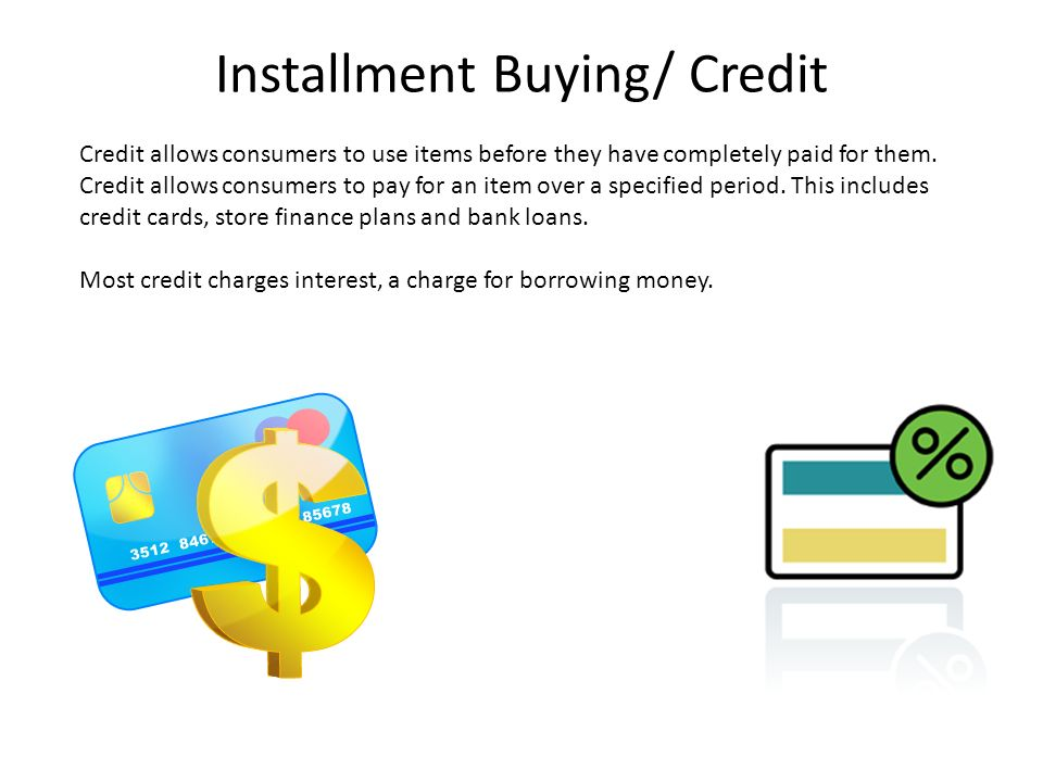 installment buying What is an installment payment  i think buying something for your home should only be done on an installment payment if you are hurting for cash and.