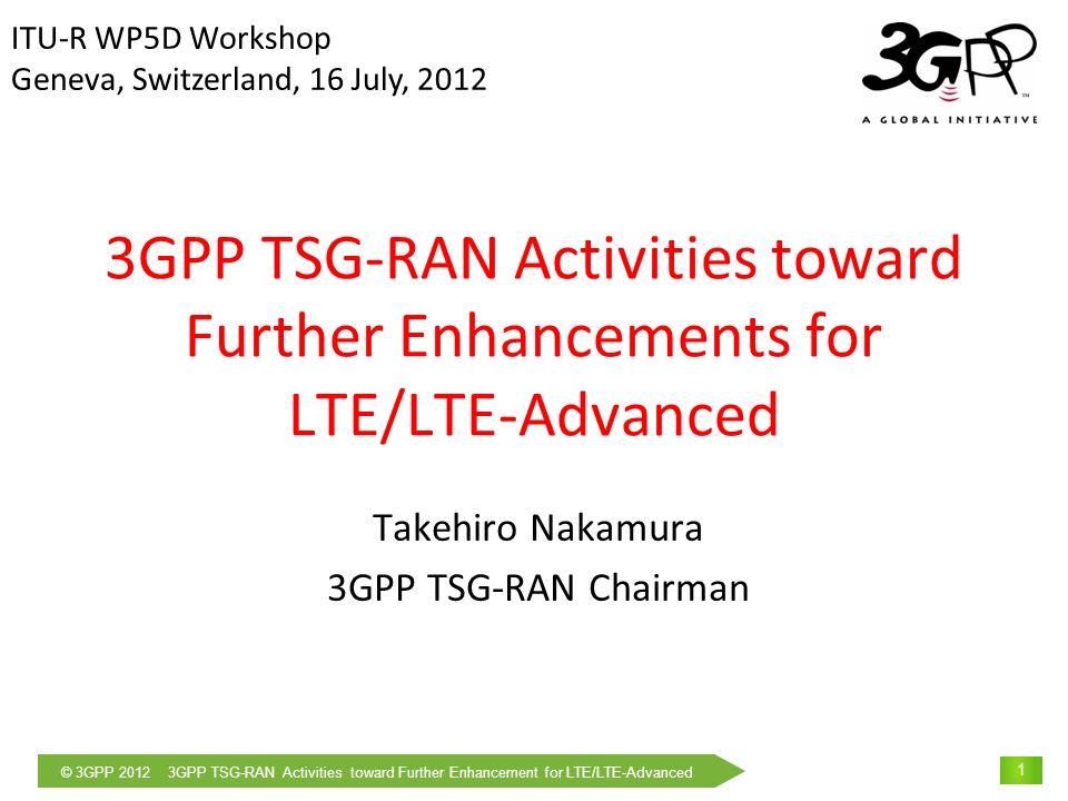 Takehiro Nakamura 3GPP TSG-RAN Chairman