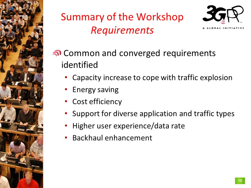 Summary of the Workshop Requirements