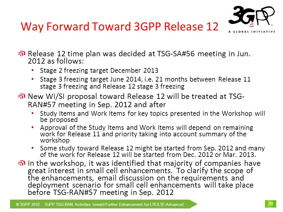 Way Forward Toward 3GPP Release 12