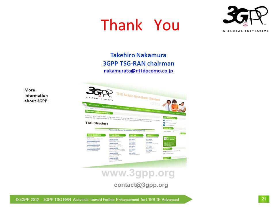 Thank You www.3gpp.org Takehiro Nakamura 3GPP TSG-RAN chairman