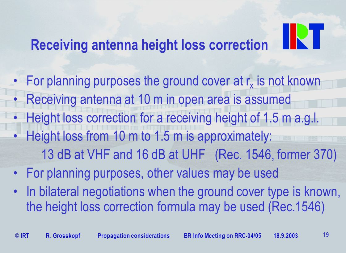 Receiving antenna height loss correction