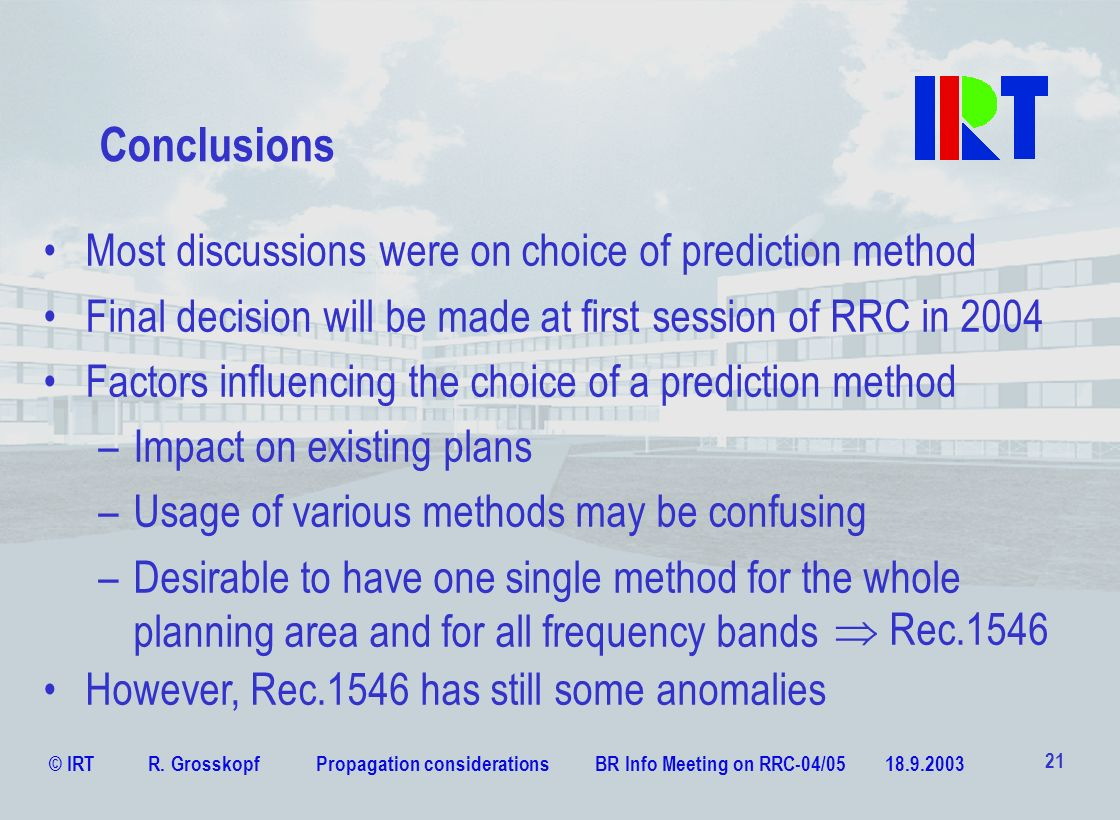 Conclusions Most discussions were on choice of prediction method