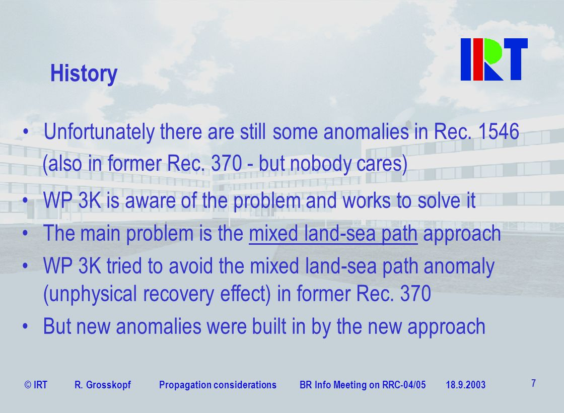 History Unfortunately there are still some anomalies in Rec. 1546