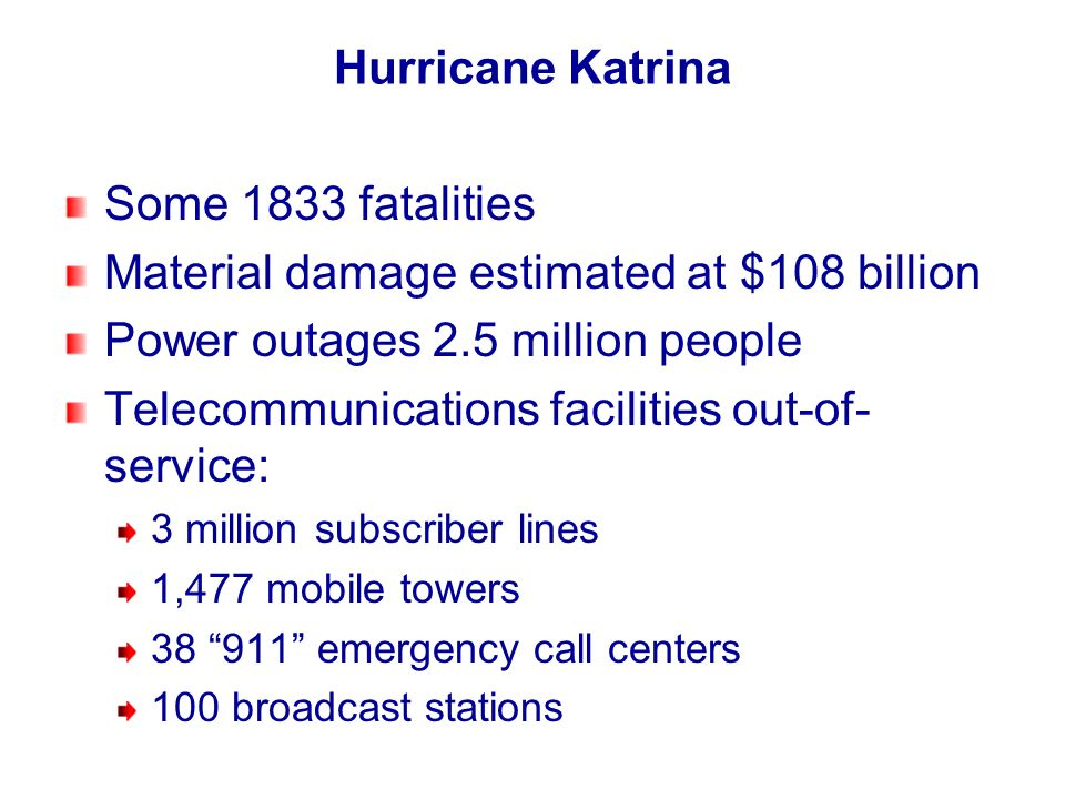 Material damage estimated at $108 billion