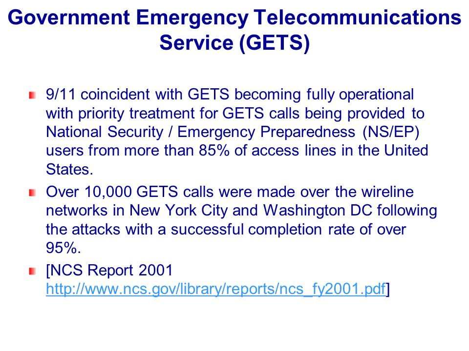 Government Emergency Telecommunications Service (GETS)