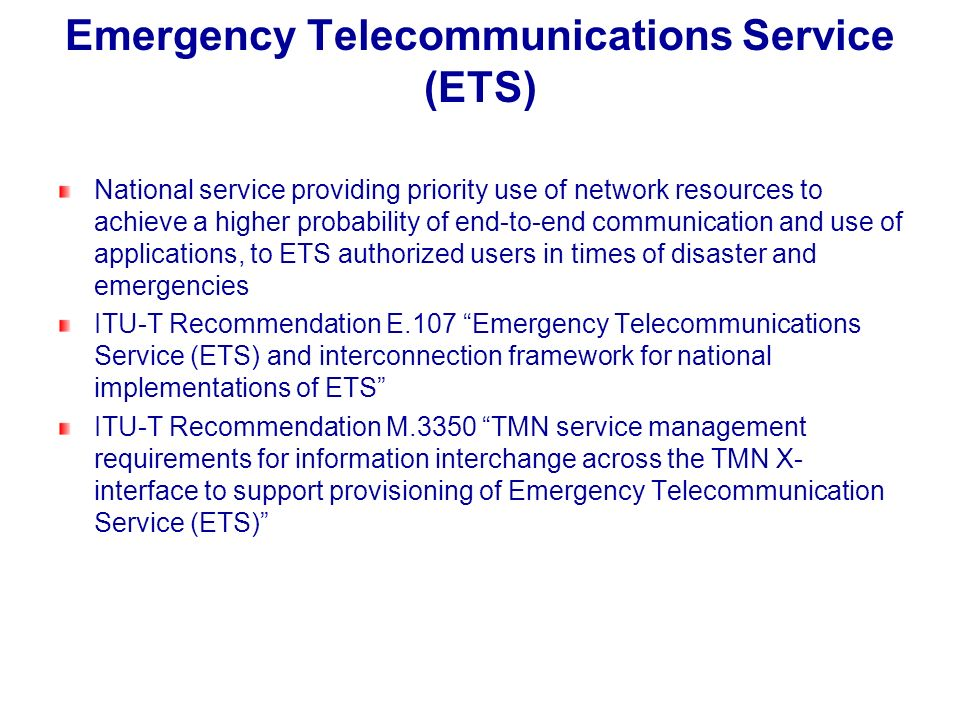 Emergency Telecommunications Service (ETS)