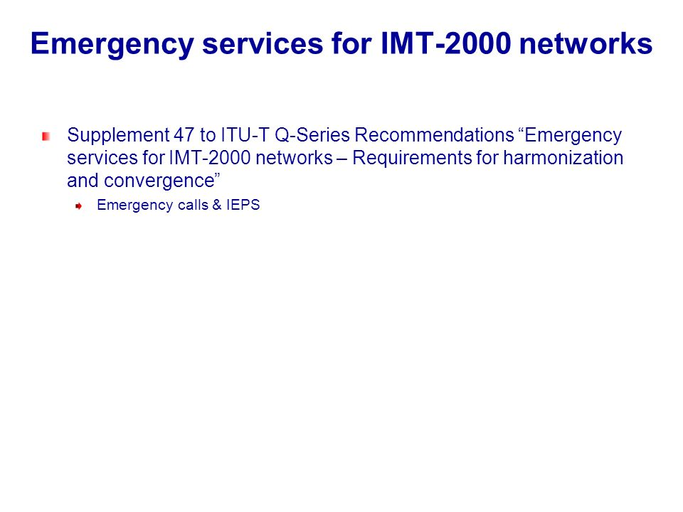 Emergency services for IMT-2000 networks