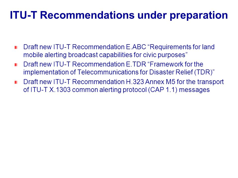 ITU-T Recommendations under preparation
