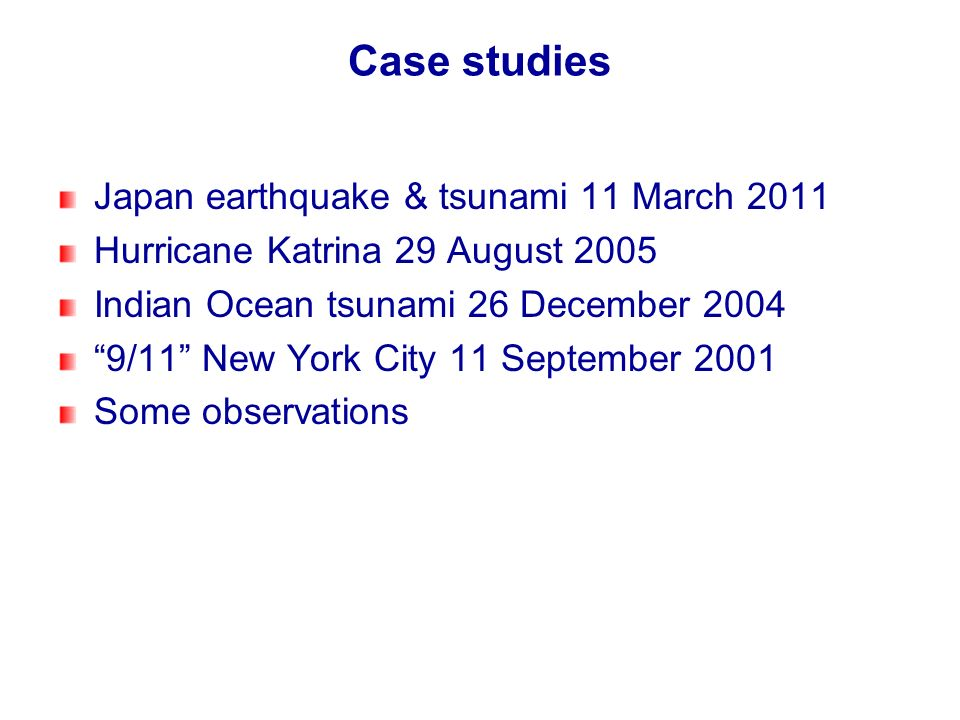 Case studies Japan earthquake & tsunami 11 March 2011