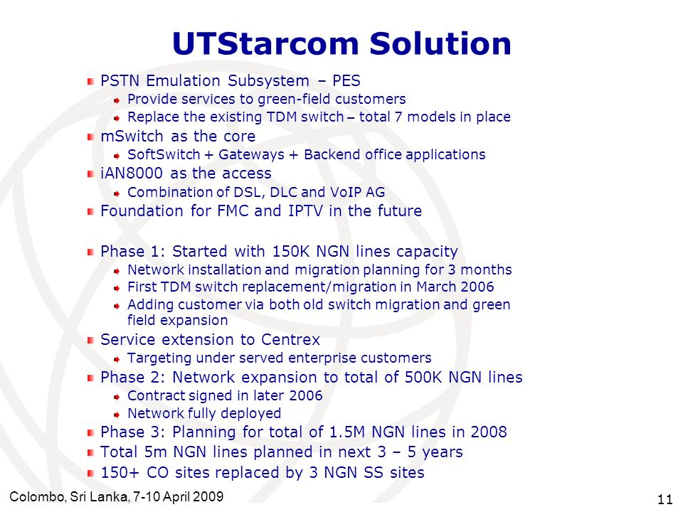UTStarcom Solution PSTN Emulation Subsystem – PES mSwitch as the core