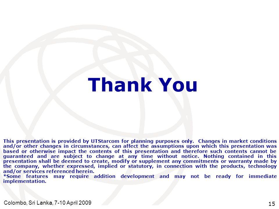 Thank You Colombo, Sri Lanka, 7-10 April 2009