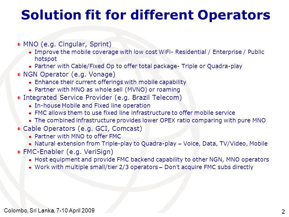 Solution fit for different Operators