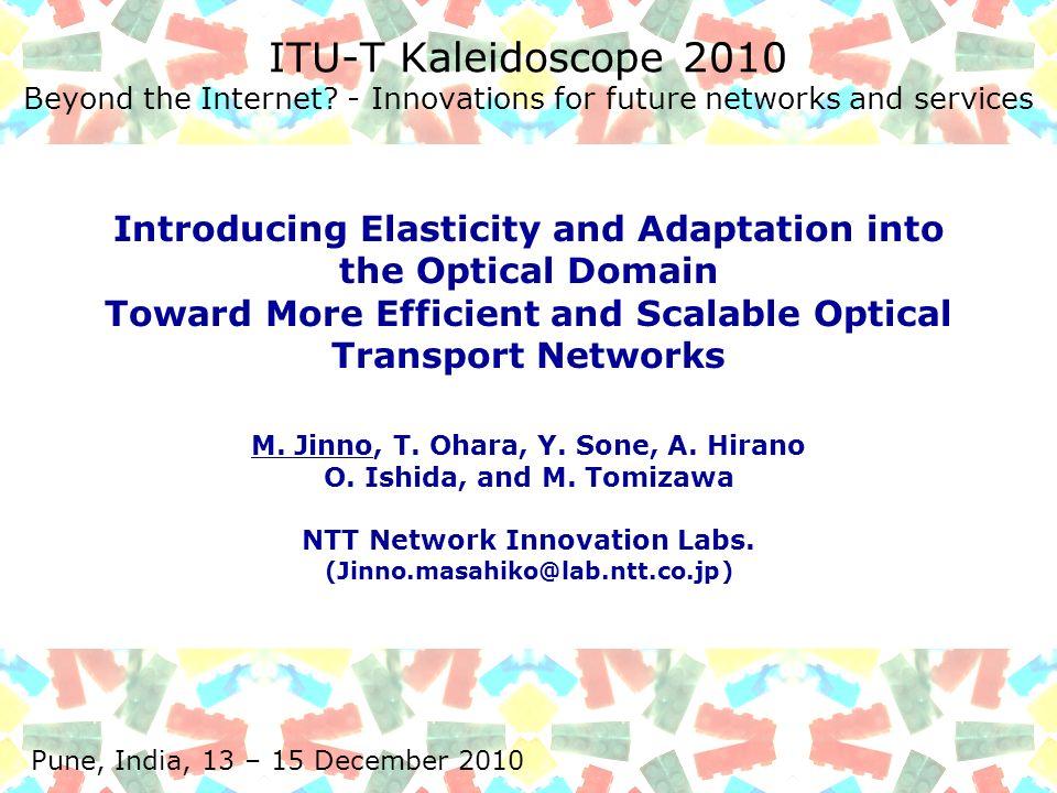 ITU-T Kaleidoscope 2010 Beyond the Internet