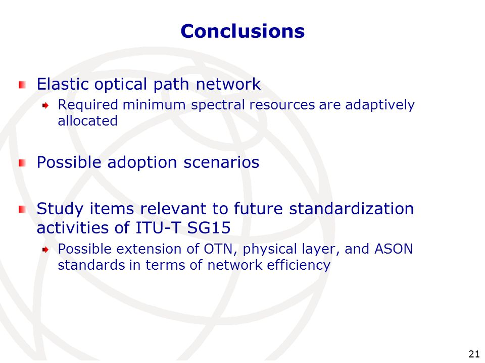 Conclusions Elastic optical path network Possible adoption scenarios
