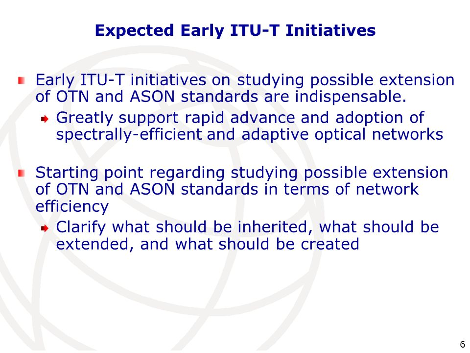 Expected Early ITU-T Initiatives