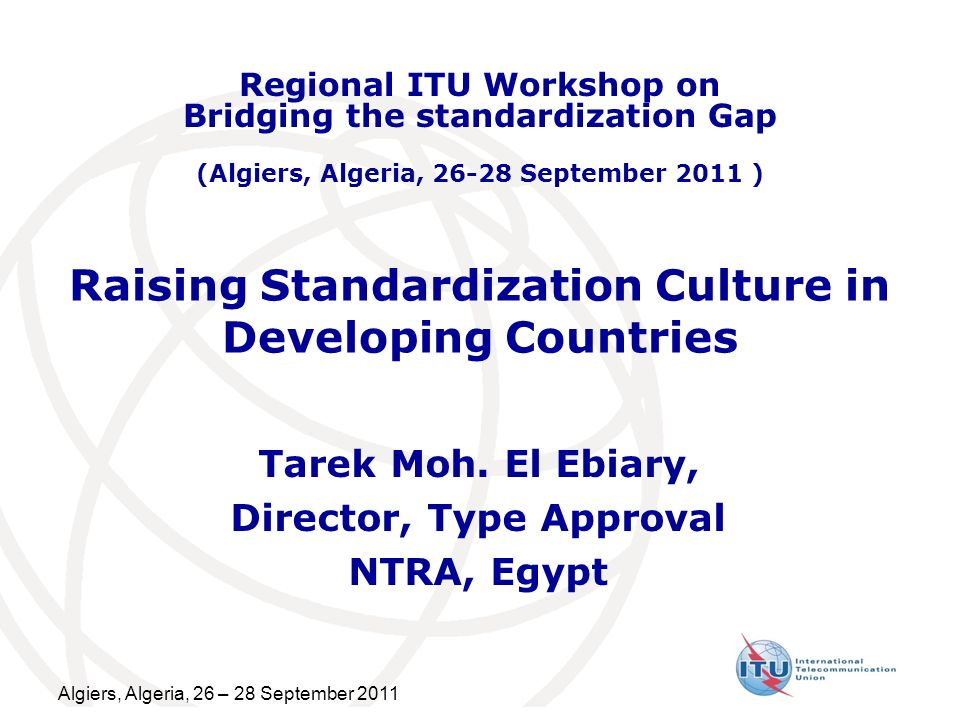Raising Standardization Culture in Developing Countries