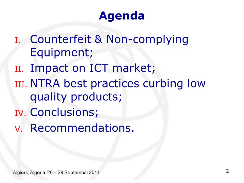 Counterfeit & Non-complying Equipment; Impact on ICT market;