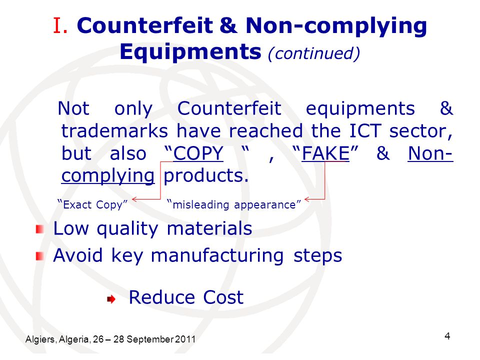 I. Counterfeit & Non-complying Equipments (continued)