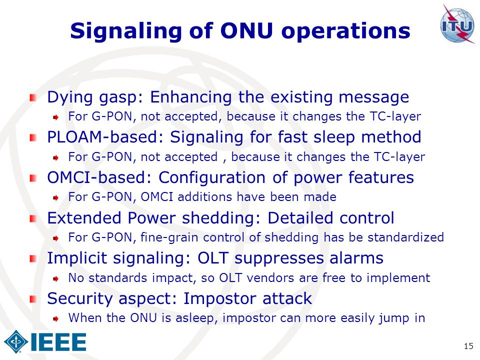 Signaling of ONU operations