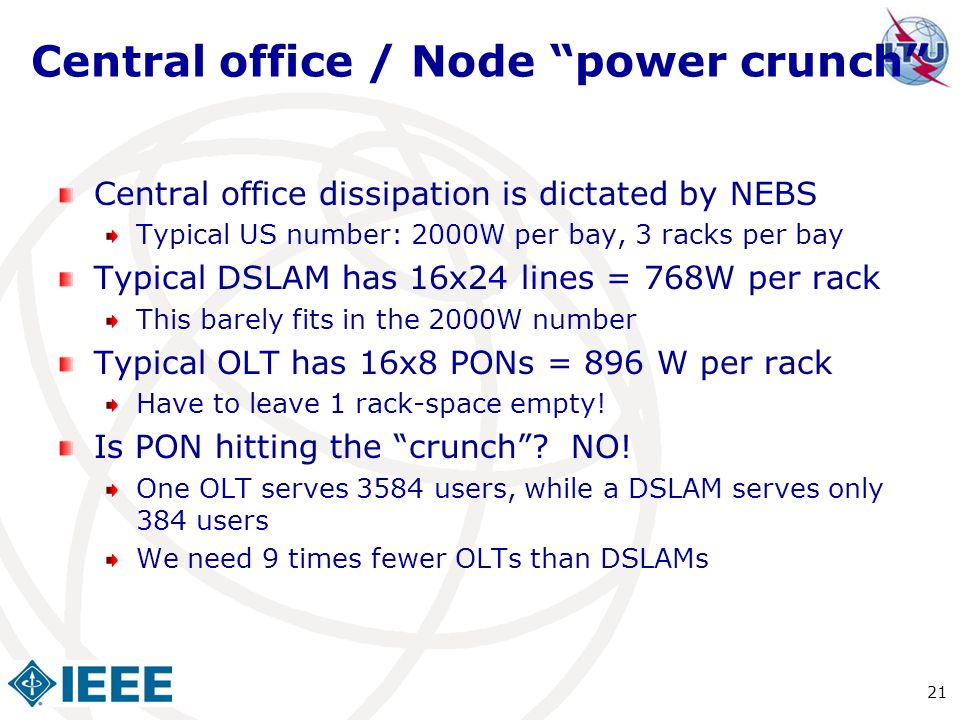 Central office / Node power crunch