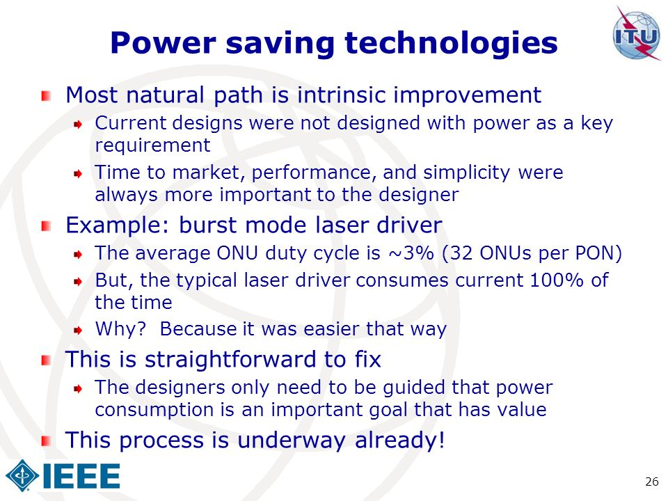 Power saving technologies