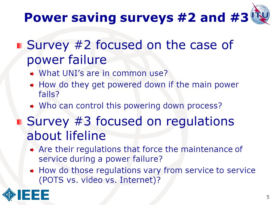 Power saving surveys #2 and #3