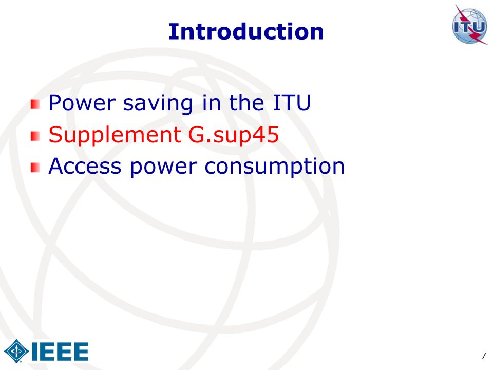 Introduction Power saving in the ITU Supplement G.sup45 Access power consumption