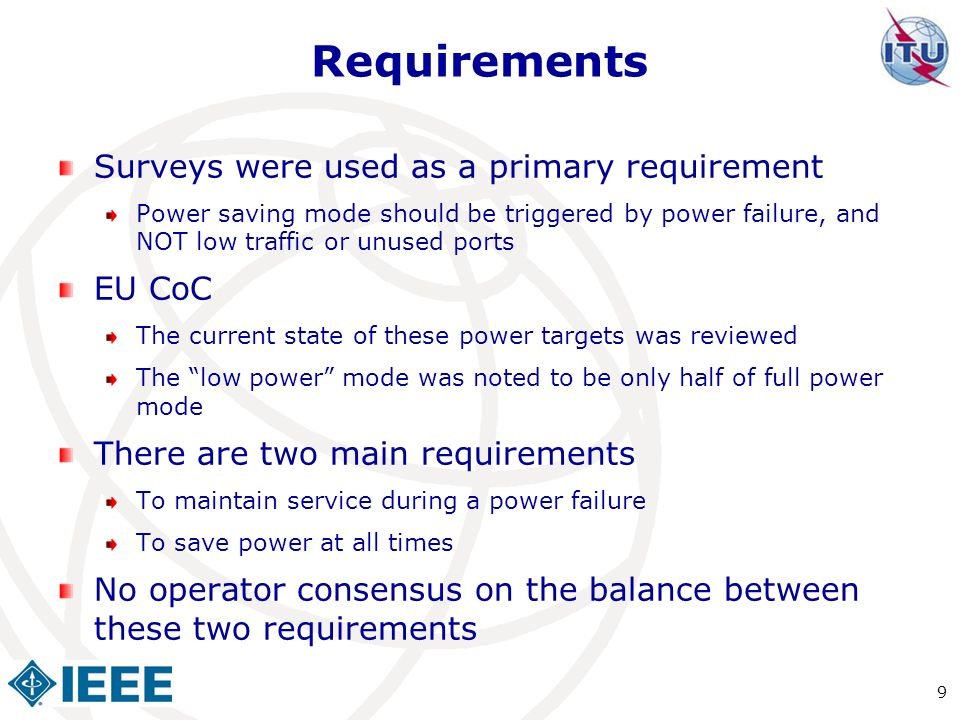 Requirements Surveys were used as a primary requirement EU CoC