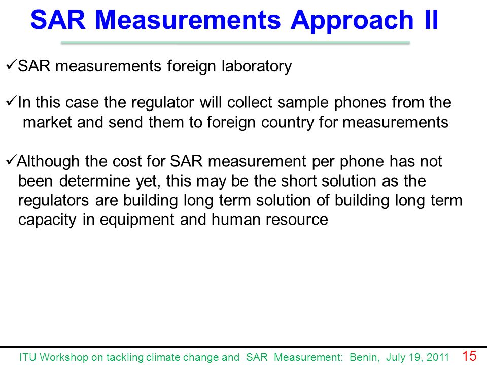 SAR Measurements Approach II