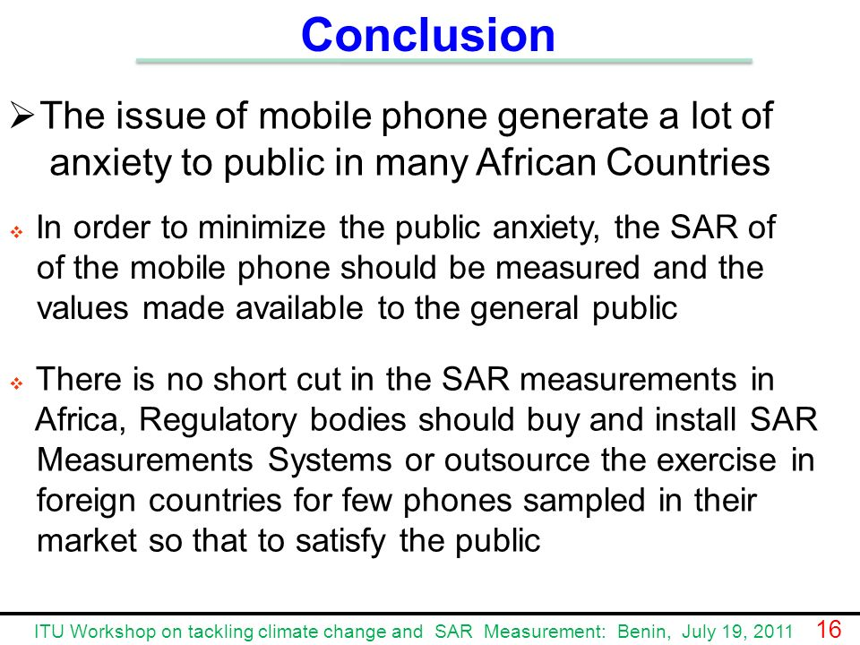 Conclusion The issue of mobile phone generate a lot of