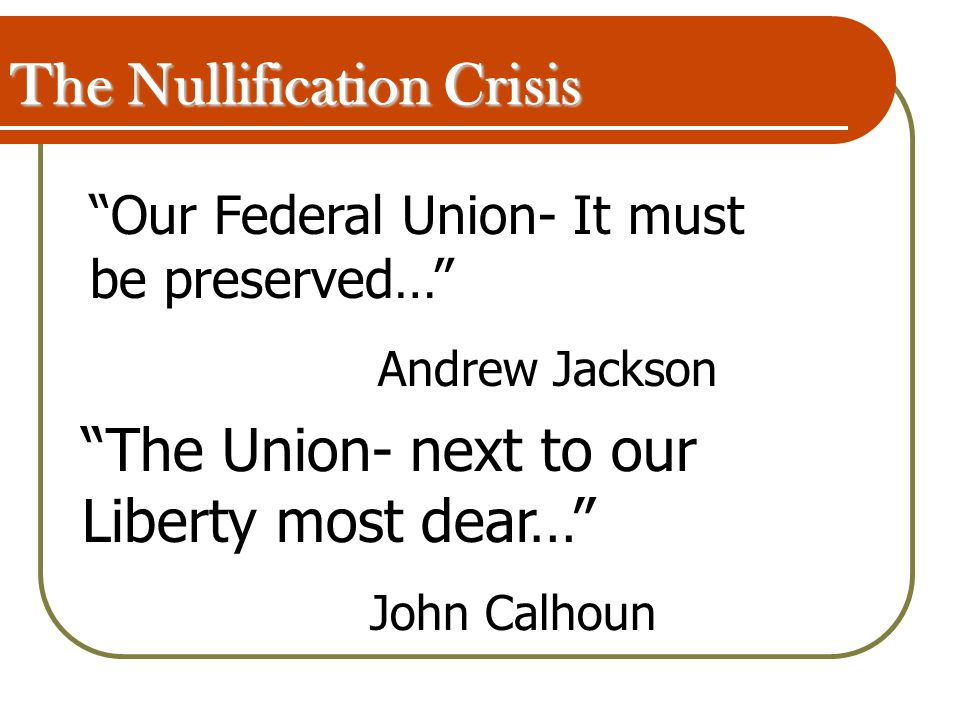 andrew jackson the nullification crisis