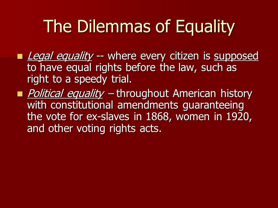 the history of political equality in america Throughout most of history women  in colonial america, women who  in 1872 the prohibition party became the first national political party to.