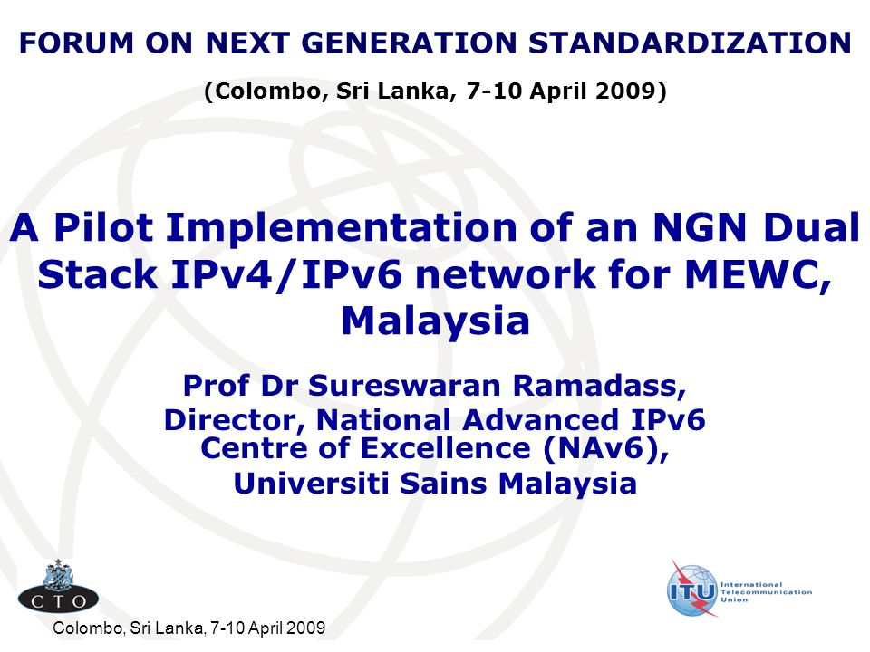 FORUM ON NEXT GENERATION STANDARDIZATION (Colombo, Sri Lanka, 7-10 April 2009)