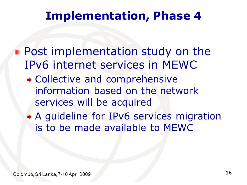 Post implementation study on the IPv6 internet services in MEWC