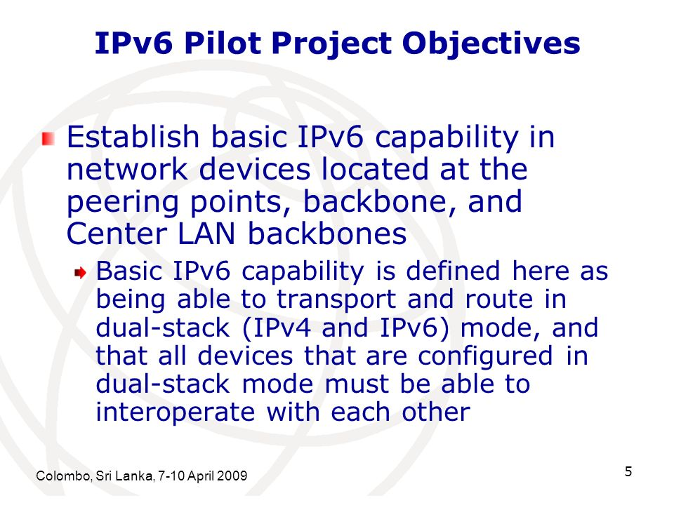IPv6 Pilot Project Objectives