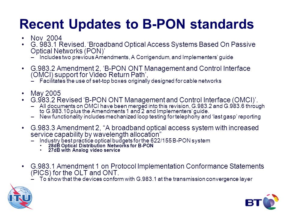 Recent Updates to B-PON standards