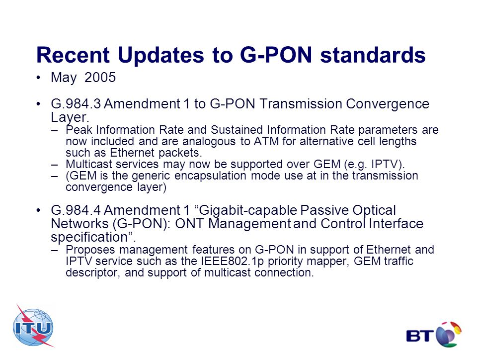 Recent Updates to G-PON standards