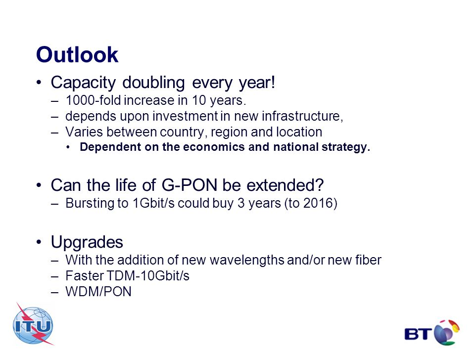Outlook Capacity doubling every year!