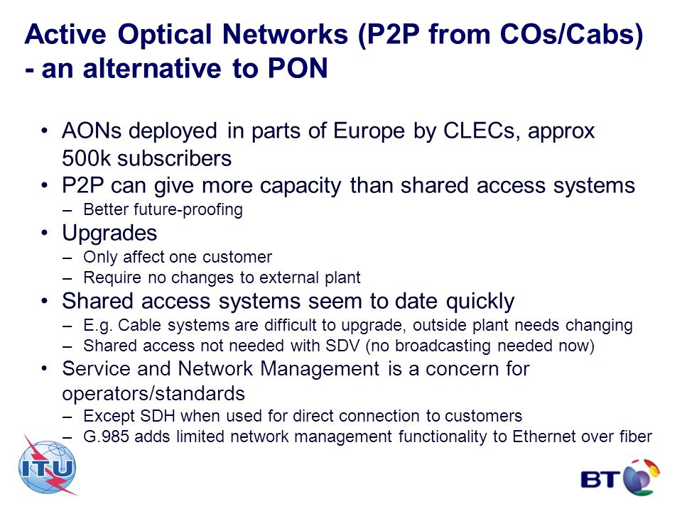 Active Optical Networks (P2P from COs/Cabs) - an alternative to PON