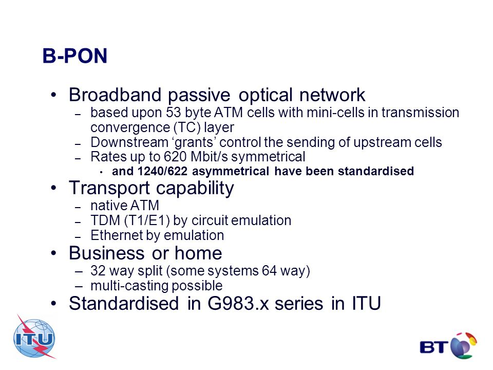 B-PON Broadband passive optical network Transport capability