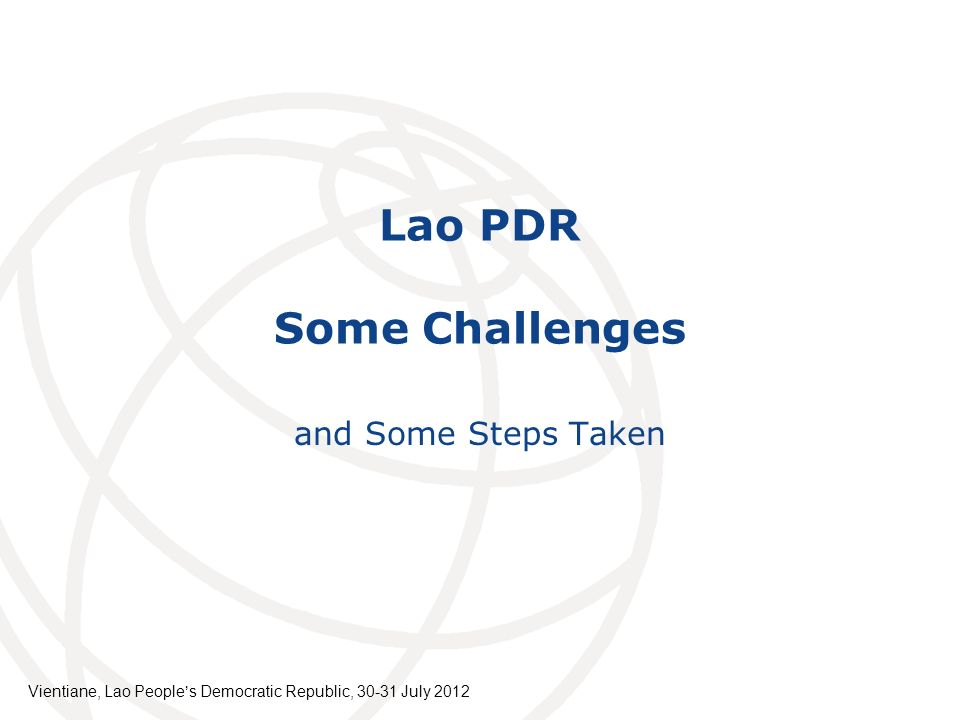 Lao PDR Some Challenges