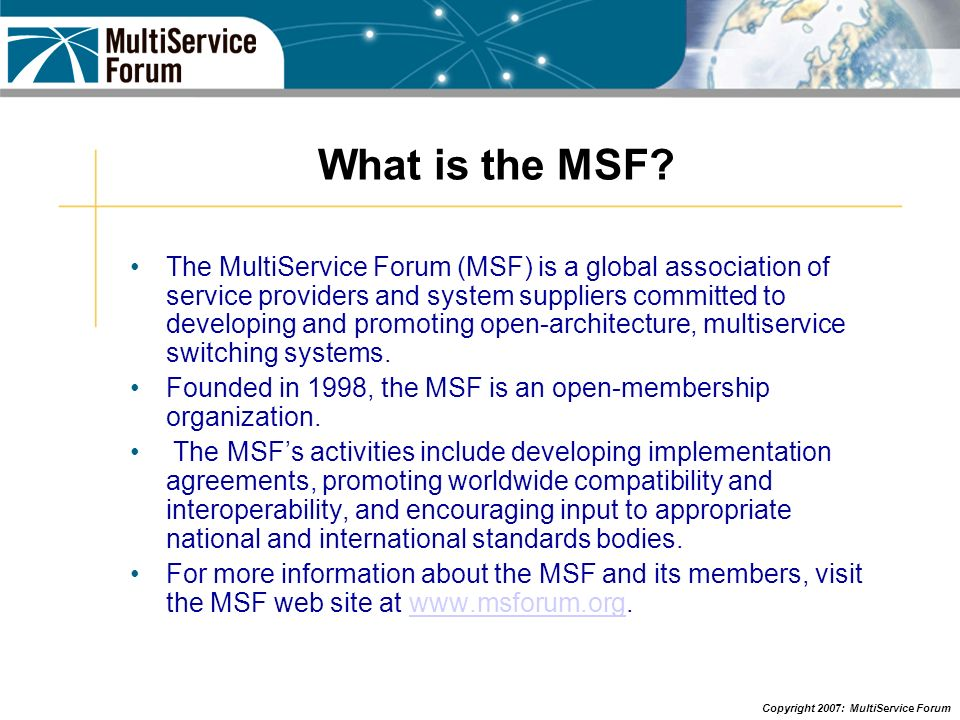 What is the MSF